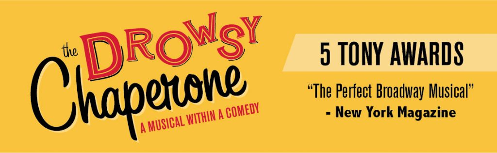 The Drowsy Chaperone - Banner